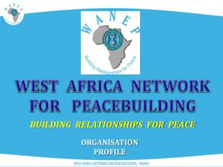 BUILDING  RELATIONSHIPS  FOR  PEACE