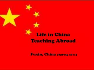 Life in China  Teaching Abroad