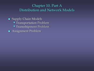 Chapter  10,  Part A Distribution and Network Models