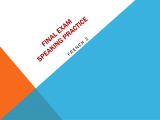 Final exam Speaking practice
