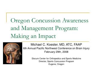 Oregon Concussion Awareness and Management Program: Making an Impact
