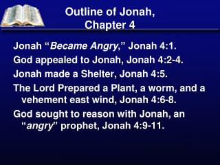 Outline of Jonah,  Chapter 4