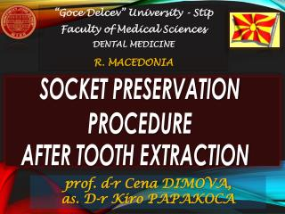 SOCKET PRESERVATION  PROCEDURE     AFTER TOOTH EXTRACTION