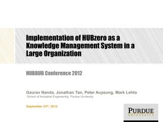 Implementation of HUBzero as a Knowledge Management System in a Large  Organization