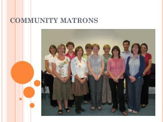 COMMUNITY MATRONS
