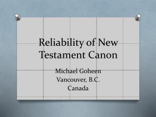 Reliability of New Testament Canon