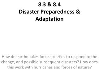 8.3 & 8.4 Disaster Preparedness & Adaptation