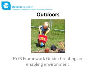 EYFS Framework Guide: Creating  an enabling environment