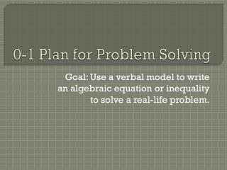 0-1 Plan for Problem Solving