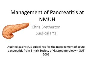 Management of Pancreatitis at NMUH