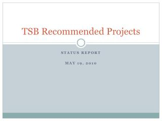 TSB Recommended Projects