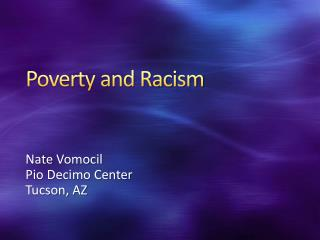 Poverty and Racism