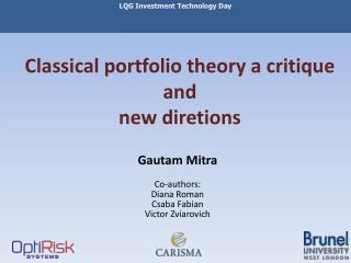 Classical portfolio theory a critique and new diretions