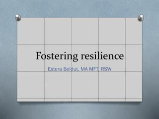 Fostering resilience