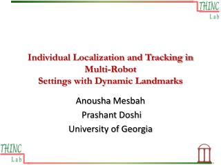 Individual Localization and Tracking in Multi-Robot Settings with Dynamic Landmarks