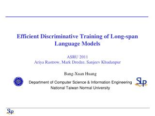 Bang- Xuan  Huang Department of Computer Science & Information Engineering