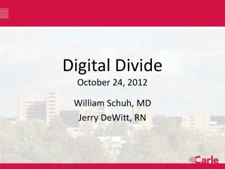 Digital  Divide October 24, 2012