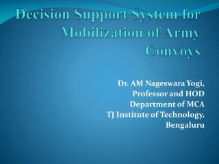 Decision Support System for Mobilization of Army Convoys