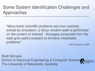 Some System Identification Challenges and Approaches