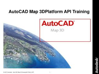 AutoCAD Map 3DPlatform API Training
