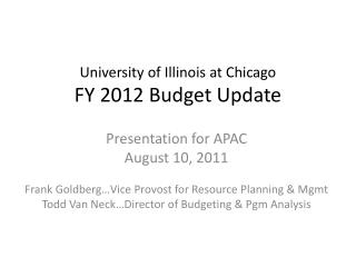 University of Illinois at Chicago FY 2012 Budget Update