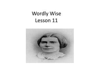 Wordly  Wise  Lesson 11