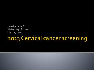 2013 Cervical cancer screening