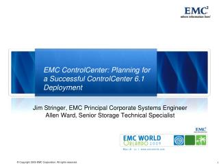 EMC ControlCenter: Planning for a Successful ControlCenter 6.1 Deployment