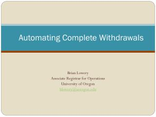 Automating Complete Withdrawals