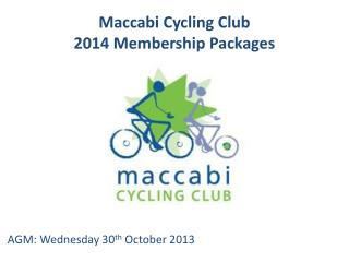 Maccabi  Cycling Club 2014 Membership Packages