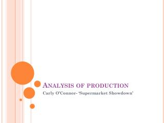 Analysis of production