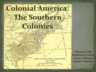 Colonial America: The Southern Colonies