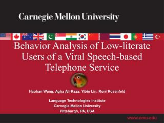 Behavior  Analysis of Low-literate Users of a Viral Speech-based Telephone Service