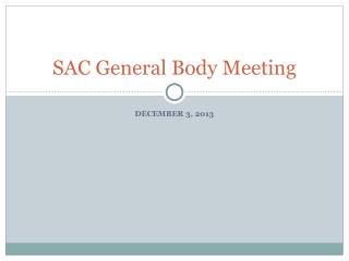 SAC General Body Meeting