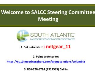 Welcome to SALCC Steering Committee Meeting