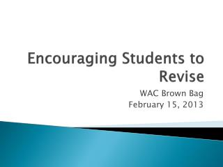 Encouraging Students to Revise