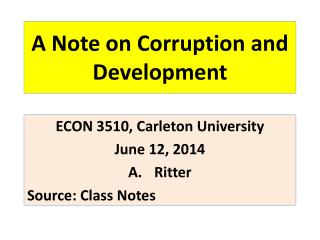 A Note on Corruption and Development