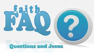 Questions and Jesus