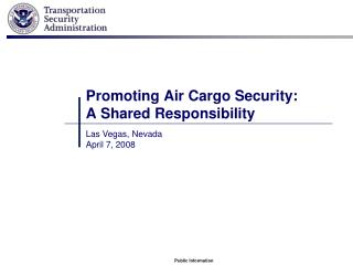 Promoting Air Cargo Security:  A Shared Responsibility