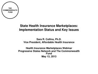 State Health Insurance Marketplaces:  Implementation Status and Key Issues