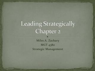 Leading Strategically Chapter 2