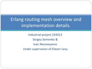 Erlang routing mesh overview and implementation details.