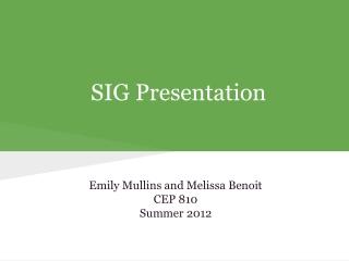 SIG Presentation