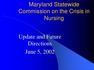Maryland Statewide Commission on the Crisis in Nursing