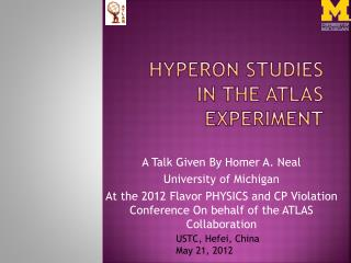 Hyperon studies in the atlas experiment