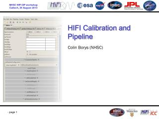 HIFI Calibration and Pipeline