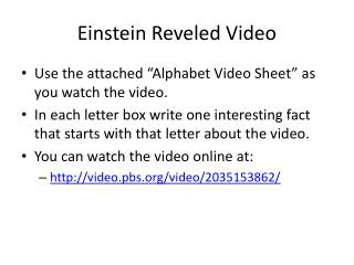 Einstein Reveled Video