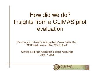 How did we do?  Insights from a CLIMAS pilot evaluation