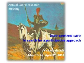 User-centred care In search for a participative approach