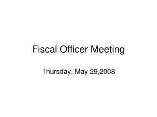 Fiscal Officer Meeting